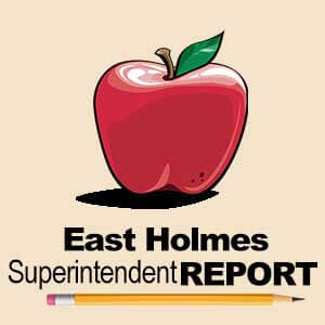 East Holmes Superintendent Report