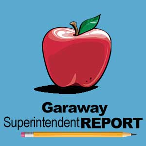 Garaway Superintendent Report